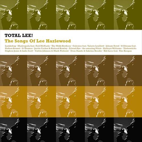 Total Lee - The Songs Of Lee Hazlewood