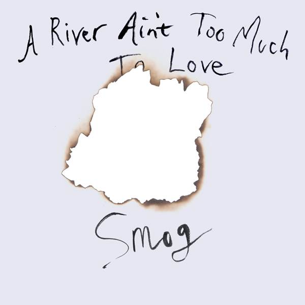 A River Ain't Too Much To Love
