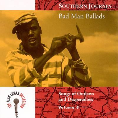 Southern Journey - Bad Man Ballads