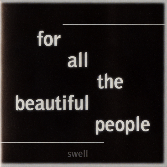For All The Beautiful People