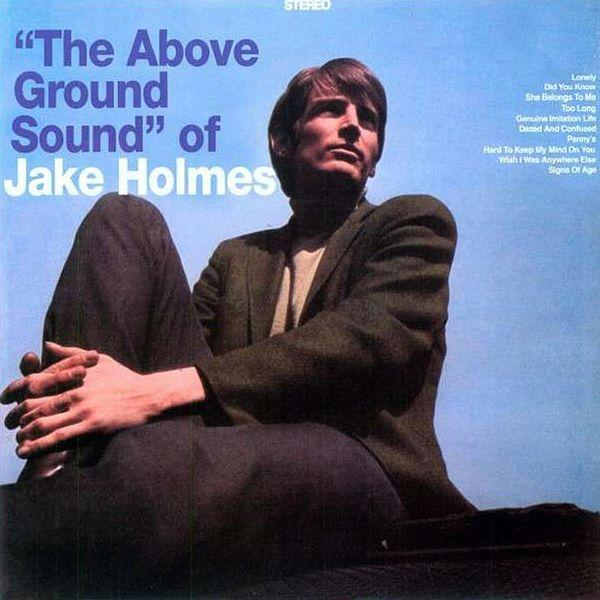 The Above Grand Sound Of Jake Holmes
