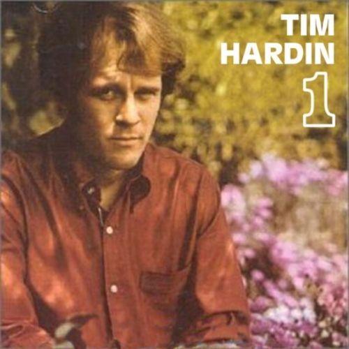 Tim Hardin I